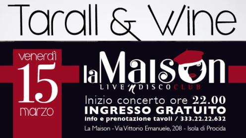 Tarall&Wine: inizia la stagione degli eventi live di Artistika&Arazzatoja